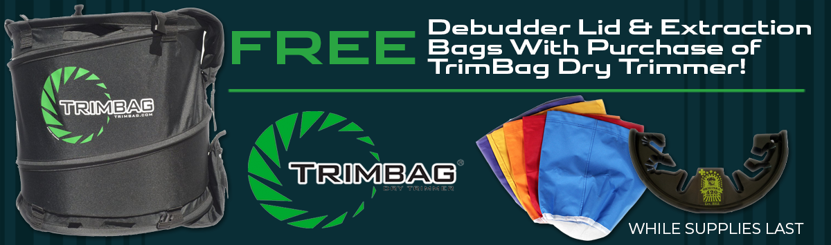 Free Debudder & Extraction Bags with Purchase of TrimBag Through 10/31!