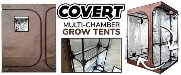 Covert 4 x 5 Multi-Chamber Grow Tent