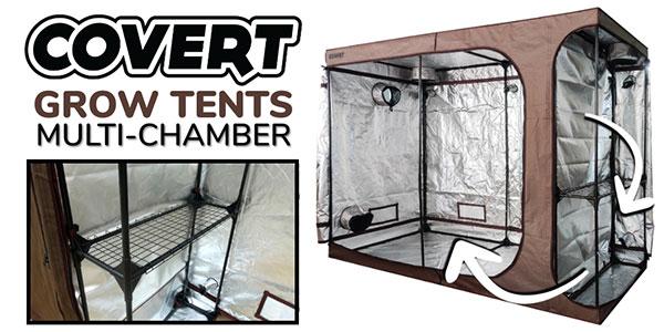 Covert 4 x 9 Multi-Chamber Grow Tent
