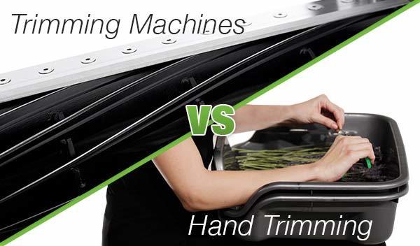 Trimming Machines VS Hand Trimming
